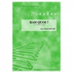 BAH QUOI (Clarinette)