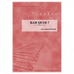 BAH QUOI (Trombone)